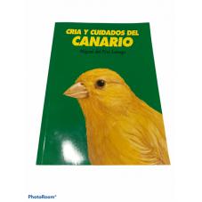 CRIA Y CUIDADOS DEL CANARIO